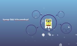 Sponge Bob Schwammkopf