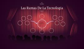 Las Ramas De La Tecnologia