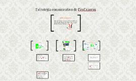 Estrategia comunicativa de EcoExpress