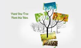 Plant One Tree | Plant This Idea