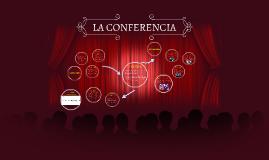 Copy of LA CONFERENCIA
