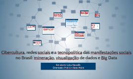 Cibercultura, redes sociais e a tecnopolítica das manifestaç