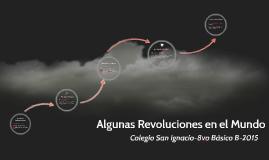 Algunas Revoluciones en el Mundo