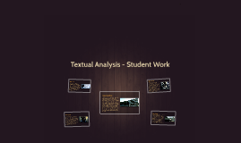 Textual Analysis - Student Work