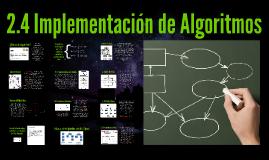 2.4 Implementación de Algoritmos