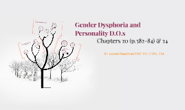 Gender Dysphoria and PD's