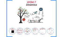 FIS1 Unitat 2 Dinàmica