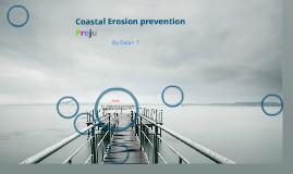Coastal Erosion Dylan T