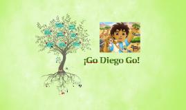¡Go Diego Go!
