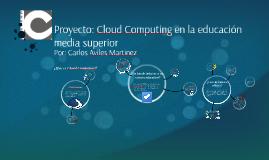 Cloud Computing en la educacion media superior