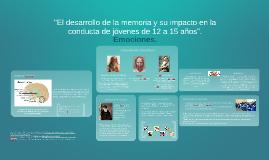 """""""El desarrollo de la memoria y su impacto en la conducta de"""