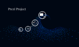 Prezi Project
