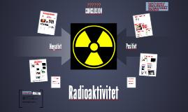 Radioaktivitet, negativt eller positivt?