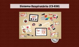 Sistema Respiratório - CS 030