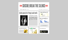 SUCIDE:BREAK THE SILENCE