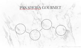 PANADERIA GOURMET