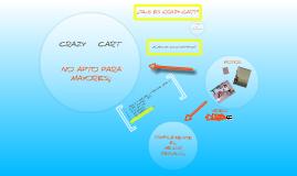 Copy of CRAZY CART