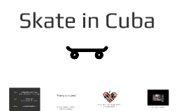 Skate in Cuba