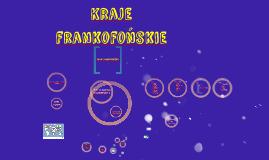 Copy of Kraje frankofońskie
