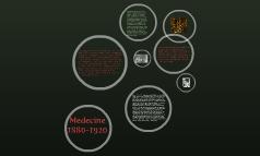 Medicine 1880-1920
