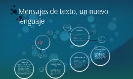 Mensajes de texto, un nuevo lenguaje
