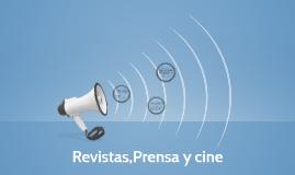 Revistas,Prensa y cine