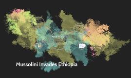 Copy of Mussolini Invades Ethiopia