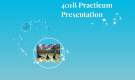 401B Practicum Presentation
