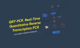 QRT-PCR. Real-Time Quantitative Reverse Transcription PCR