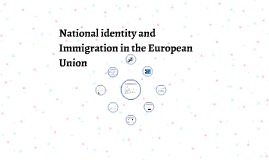 National identity and Immigration in the European Union