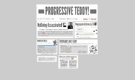 Theodore Roosevelt and the Progressive Era