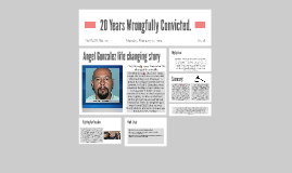 20 Years Wrongfully Convicted.