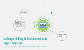 Challenges of using on-line communities to support innovatio