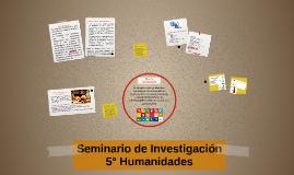 Seminario de Investigación 5° Humanidades