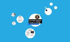 The Fight Against Trump @ CSUSB