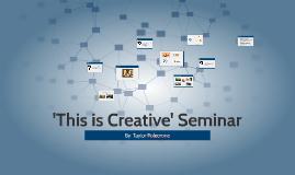 'This is Creative' Seminar