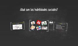 ¿Qué son las habilidades sociales?
