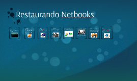 Restaurando Netbooks