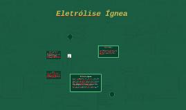 Eletrólise Ígnea