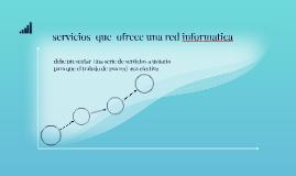 servicios  que  ofrece una red informatica