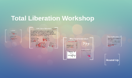 Total Liberation Workshop