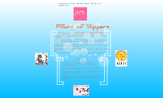 Pillars of Slippers