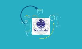 GRUPO BANCO MUNDIAL