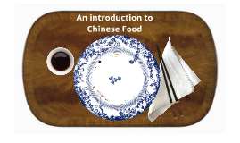 Copy of An Introduction to Chinese Food