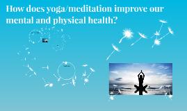 PE Yoga/Meditation Presentation