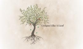 Unique Like A Leaf