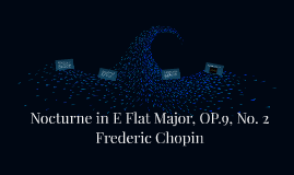 Nocturne in E Flat Major, OP.9, No. 2