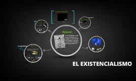 Copy of EL EXISTENCIALISMO