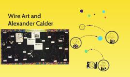 Wire Art and Alexander Calder
