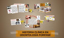 HISTORIA CLINICA EN ODONTOLOGÍA FORENSE